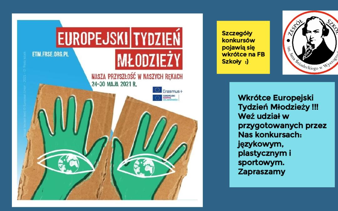 Europejski Tydzień Młodzieży z ZS im. Jana Śniadeckiego w Wyszogrodzie